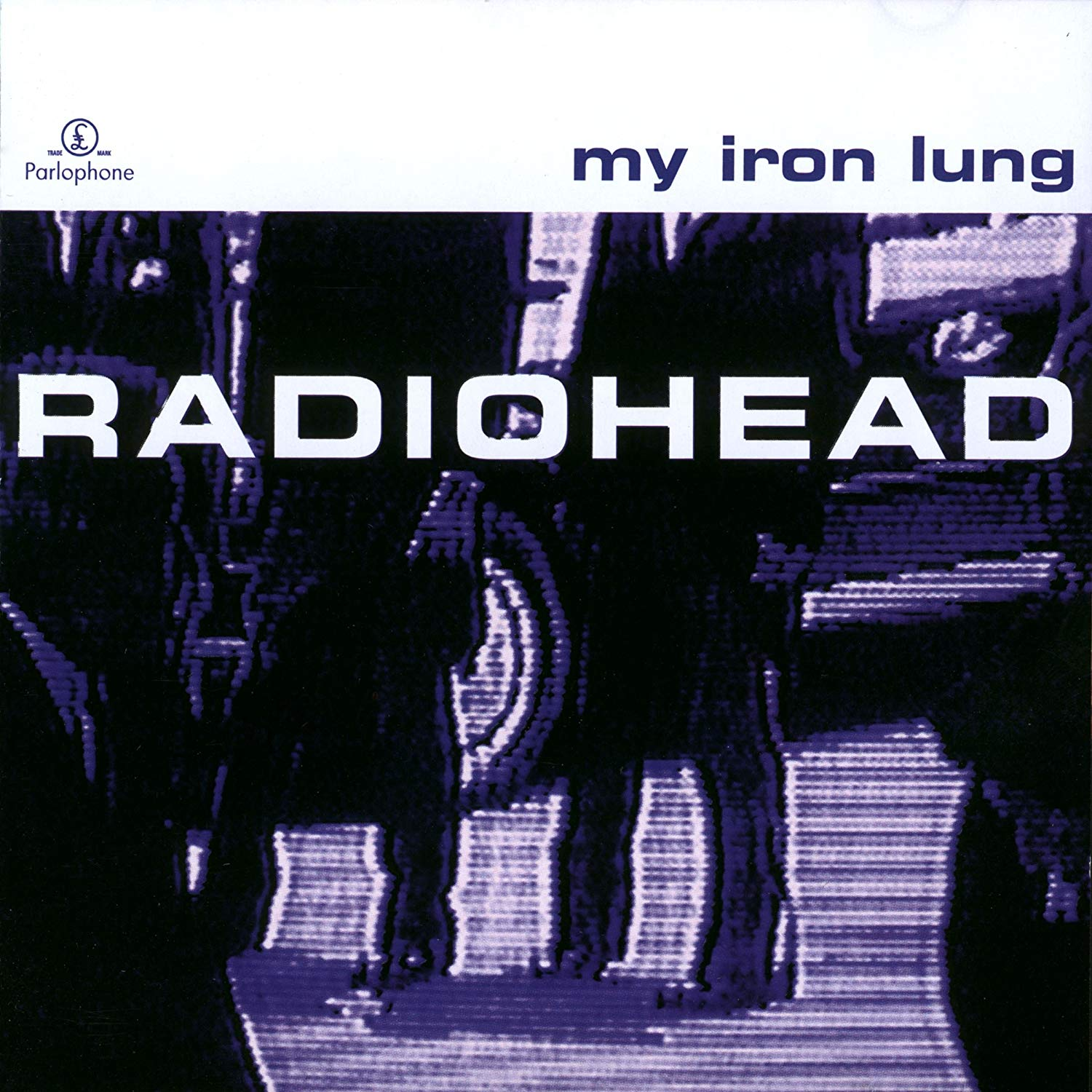 My Iron Lung EP Radiohead