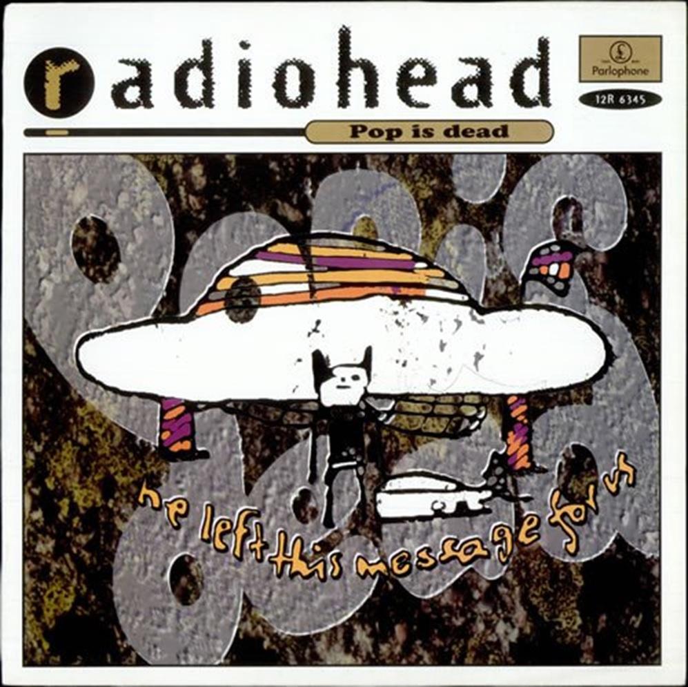Pop Is Dead Single Radiohead
