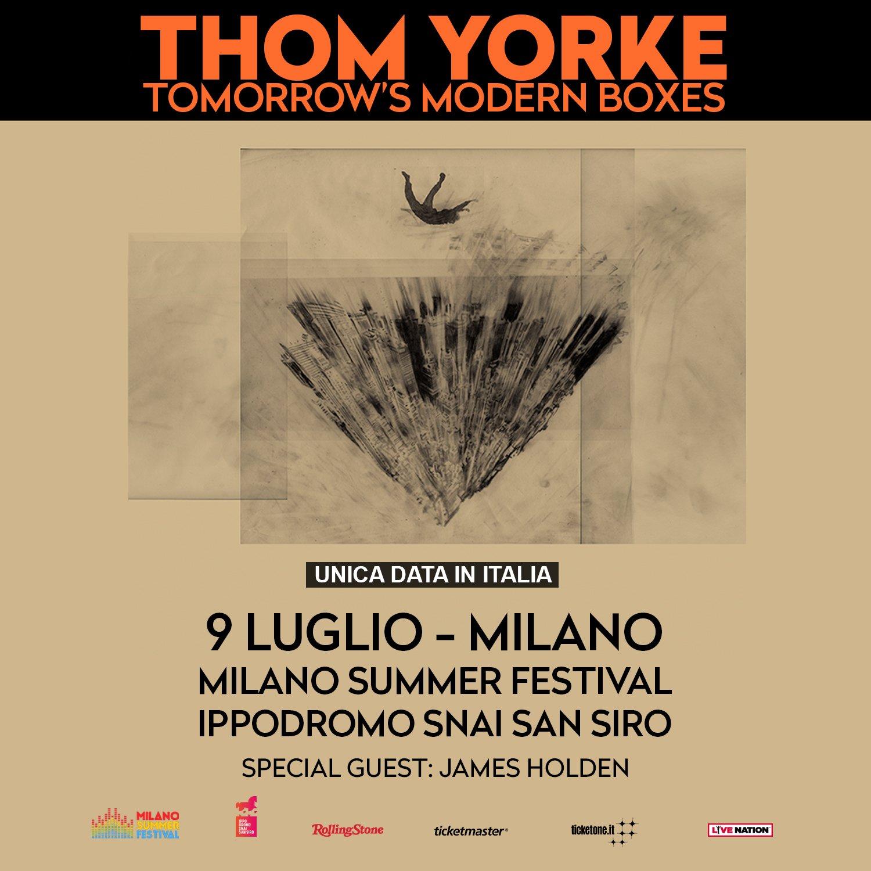 Thom Yorke 9 luglio Milano